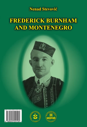 Frederick Burnham and Montenegro